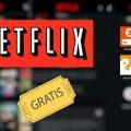 Cómo puedes ver Netflix gratis