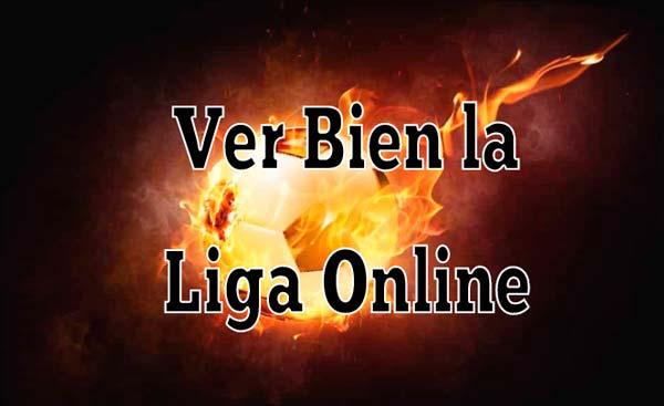 Ver bien la Liga online