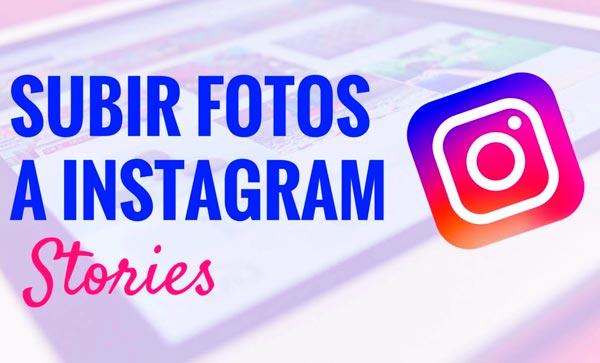 subir más de una foto a Instagram Stories