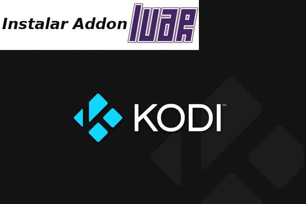 Cómo Instalar Addon Luar en Kodi