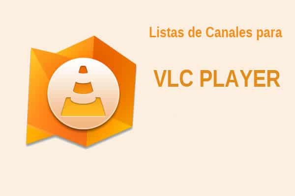 lista canales vlc
