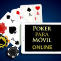 Juega al poker Online desde tu móvil