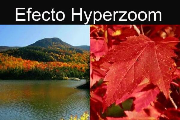 efecto Hyperzoom