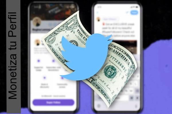 Twitter Super follow monetizar