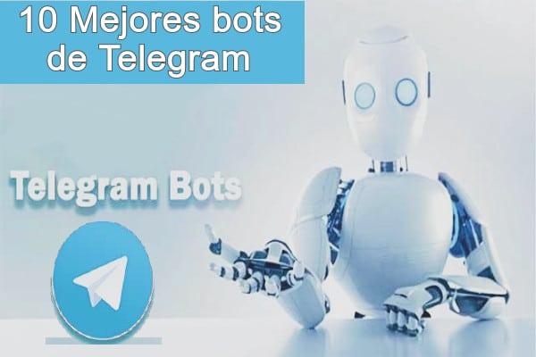 Los 10 mejores bots de Telegram