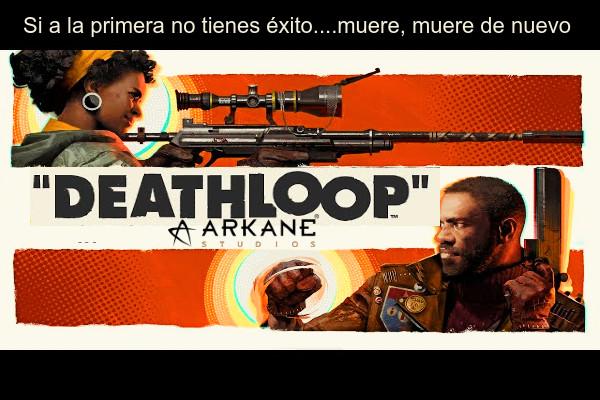 Deathloop Lo nuevo de Arkane