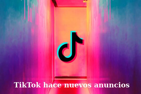 TikTok impondrá anuncios publicitarios a sus usuarios