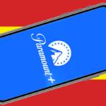 Paramount+ aterriza en España
